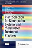 img - for Plant Selection for Bioretention Systems and Stormwater Treatment Practices (SpringerBriefs in Water Science and Technology) book / textbook / text book