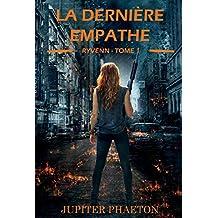 La dernière empathe (Ryvenn t. 1) (French Edition)