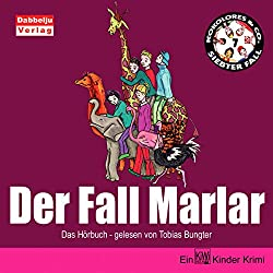 Der Fall Marlar (Kokolores & Co. 7)