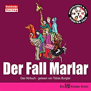 Der Fall Marlar (Kokolores & Co. 7) Hörbuch