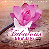 Fabulous New Life II
