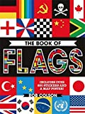 The Book of Flags: Includes over 250 Stickers and a Map Poster!