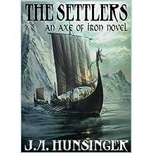 The Settlers, An Axe of Iron Novel
