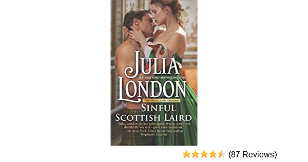 Sinful scottish laird a historical romance novel the highland sinful scottish laird a historical romance novel the highland grooms julia london 9780373789900 amazon books fandeluxe Choice Image
