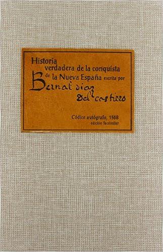 Historia verdadera de la conquista de la nueva España escrita por Bernal Diaz del Castillo: 7 EDICIONES FACSÍMILES: Amazon.es: Díaz del Castillo, Bernal: Libros