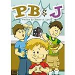 PB & J | Denise A. Lynch