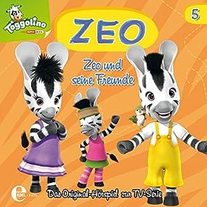 Zeo und seine Freunde (Zeo 5) Hörspiel