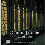 Fallen Gods: Bob Skinner, Book 13 | Quintin Jardine