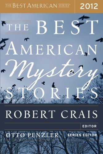 The Best American Mystery Stories 2012 (The Best American - Tom Dallas Ford Store