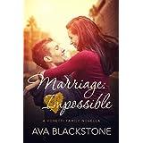 Marriage: Impossible (Voretti Family Book 1)