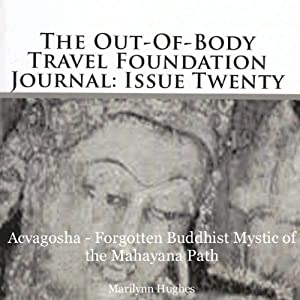 The Out-Of-Body Travel Foundation Journal: Issue Twenty Audiobook