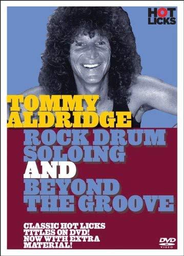 - Tommy Aldridge: Rock Drum Soloing and Beyond the Groove