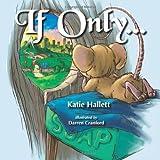 If Only..., Katie Hallett, 0984480102