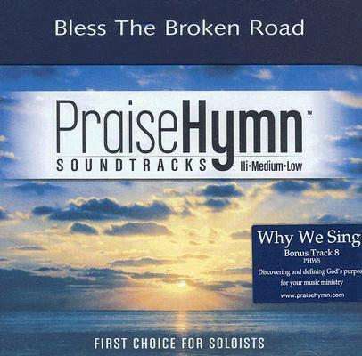 Bless the Broken Road (Praise Hymn Soundtracks) pdf epub