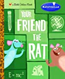 img - for Your Friend the Rat (Little Golden Book) book / textbook / text book