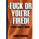 Fuck or You're Fired