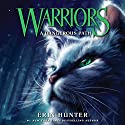 A Dangerous Path: Warriors, Book 5 Hörbuch von Erin Hunter Gesprochen von: MacLeod Andrews