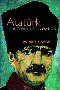 Ebooks Ataturk: The Rebirth Of A Nation Descargar PDF