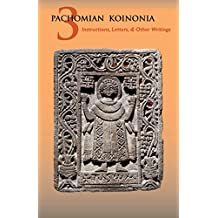 Other Writings of Saint Pachomius and His Disciples: Volume 3
