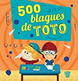 500 blagues de Toto (French Edition)