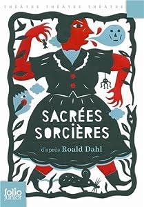 """Afficher """"Sacrées sorcières"""""""