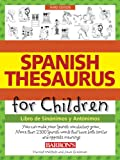 Spanish Thesaurus for Children, Harriet Wittels and Joan Greisman, 0764147668