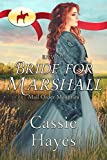 #8: RNWMP: Bride for Marshall (Mail Order Mounties Book 19)