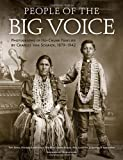 img - for People of the Big Voice: Photographs of Ho-Chunk Families by Charles Van Schaick, 1879-1942 by Tom Jones (2011-10-01) book / textbook / text book