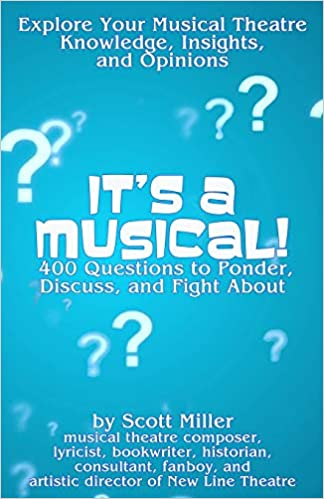 its a musical 400 questions to ponder discuss and fight about