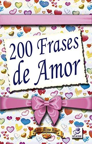 Amazoncom 200 Frases De Amor Série Mimo Real Livro 5