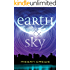 Earth & Sky (The Earth & Sky Trilogy Book 1)