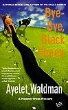 Bye-Bye, Black Sheep, Ayelet Waldman, 042521639X