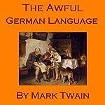 The Awful German Language | Mark Twain
