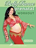 Belly Dance Prenatal Workout