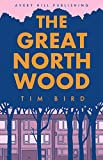 img - for The Great North Wood book / textbook / text book