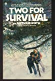 Two for Survival, Arthur Roth, 0380446510