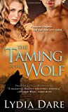 The Taming of the Wolf, Lydia Dare, 1402244371