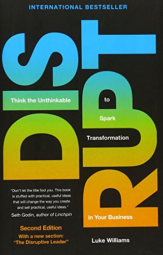Disrupt: Think the Unthinkable to Spark Transformation in Your Business (2nd Edition) by Pearson FT Press (Image #3)