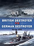 img - for British Destroyer vs German Destroyer: Narvik 1940 (Duel) book / textbook / text book