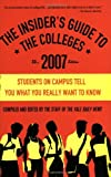 The Insider's Guide to the Colleges 2007, Yale Daily News Staff, 031234158X