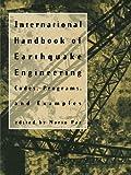 International Handbook of Earthquake Engineering : Codes, Programs, and Examples, Paz, Mario, 1461358590