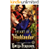 Heart Of A Highlander (Lairds of Dunkeld Series) (A Medieval Scottish Romance Story)