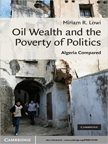 Oil Wealth and the Poverty of Politics: Algeria Compared (Cambridge Middle East Studies)