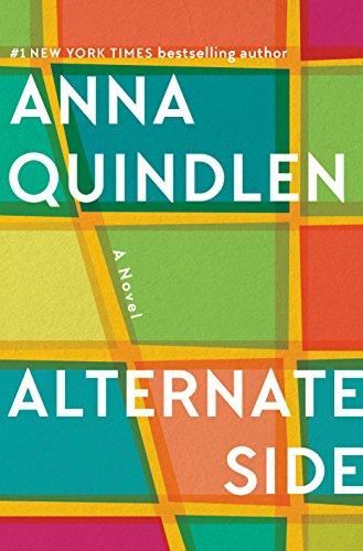 Alternate Side: A Novel by [Quindlen, Anna]
