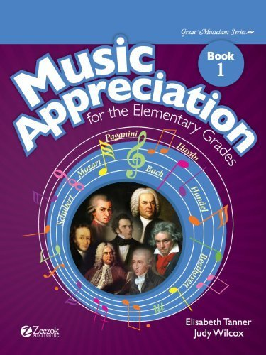 Music Appreciation for the Elementary Grades: Book 1 by Tanner, Elisabeth, Wilcox, Judy (2013) Paperback