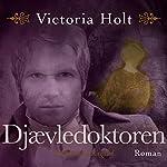 Djaevledoktoren | Victoria Holt