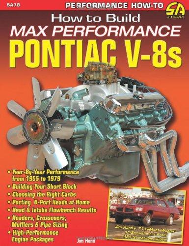How to Build Max Performance Pontiac V8s (S-A Design)