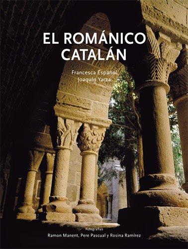 Descargar Libro El Románico Catalán Francesca Español I Joaquín Yarza