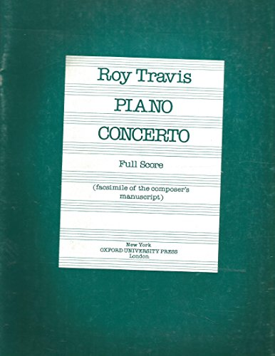 Roy Travis Piano Concerto Full Score (Facsimile Of The Composer's Manuscript)