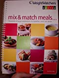 Weight Watchers-Mix And Match Menu Plans